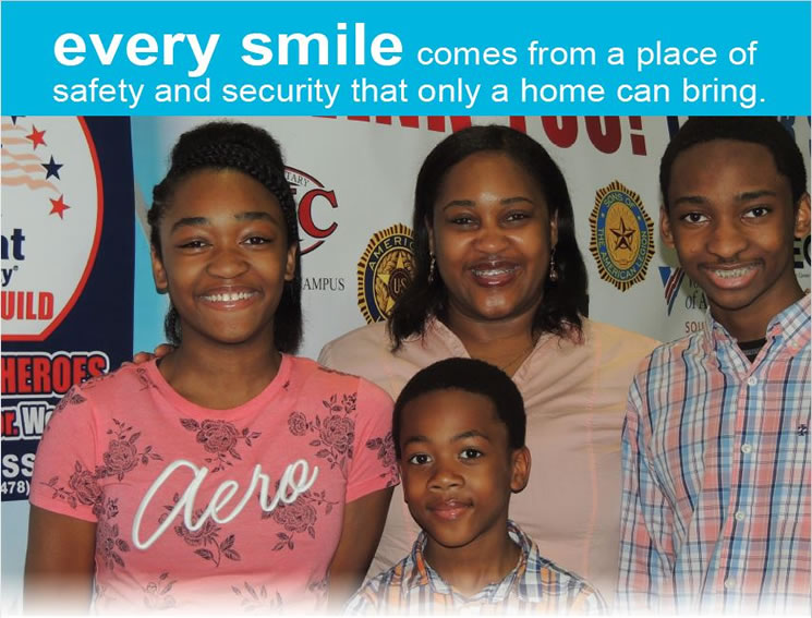 Every smile comes from a place of safety and security that only a home can bring